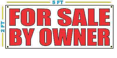 FOR SALE BY OWNER Banner Sign NEW Size Best Quality for The (Best For Sale Signs)