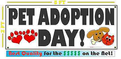 PET ADOPTION DAY Banner Sign NEW Larger Size Super Huge XXXL dog cat bird horse