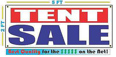 Tent Banner (TENT SALE Banner Sign NEW 2X5)