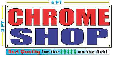 Chrome Shop Full Color Banner Sign New Best Quality For The Usa