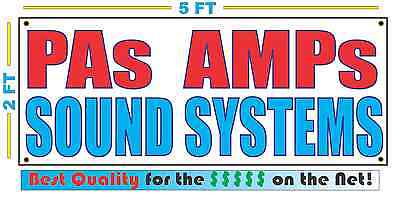 PAs AMPs SOUND SYSTEMS Banner Sign NEW Larger Size Best Quality for the (Best House Sound System)
