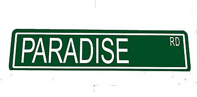 "Metal Custom Street Sign ""Paradise Rd"" American Graffiti  Drag Race Cars 41040z"
