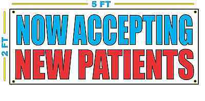 NOW ACCEPTING NEW PATIENTS Banner Sign for Doctor Dentist 24 hr Clinic Emergency