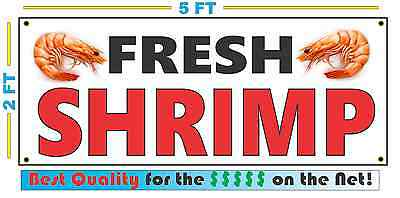 FRESH SHRIMP Full Color Banner Sign NEW XXL Larger Size Best Price on the Net!