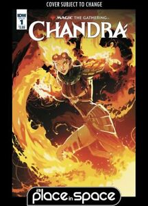 MAGIC THE GATHERING: CHANDRA #1A (WK50)