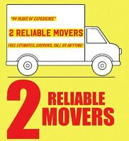 2 RELIABLE MOVERS - CALL 905.321.5575