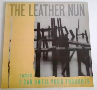"""THE LEATHER NUN I can smell your thoughts (Remix) 12""""-Maxi (Post Punk/Goth Rock)"""