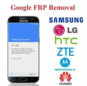 30 minutes to Remove FRP /Google Account Lock & bad IMEI repair service for Samsung / LG / Moto / Huawei /Android phone