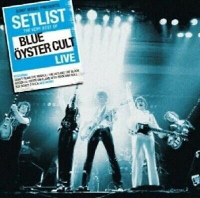 SETLIST: THE VERY BEST OF BLUE OYSTER CULT LIVE CD CLASSIC ROCK & POP (Best Classic Rock List)