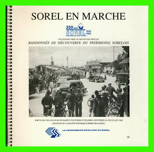 SOREL EN MARCHE (1642-1992) 32 pages - 350 ans -