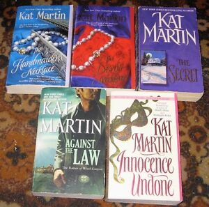 Lot of Kat martin books $5