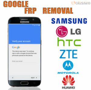 Samsung S9 S8 LG V30  HTC HUWAIE FRP GOOGLE LOCK REMOVAL FOR $25