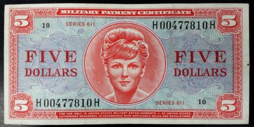 Series 611 Five Dollars Military Payment Certificate! Nice condition!