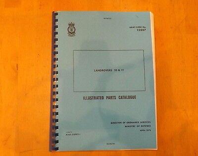 Land Rovers.10 & 11. Illustrated parts catalogue.Army code No.22007.