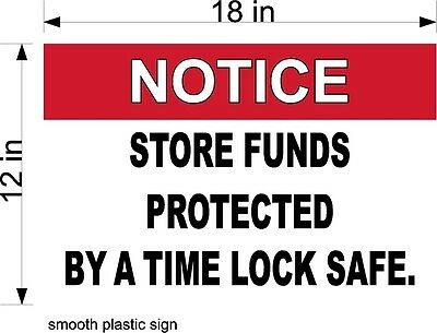 12 X 18 Pvc Sign Notice Store Funds Protected By Time Lock Safe With 2 Decals