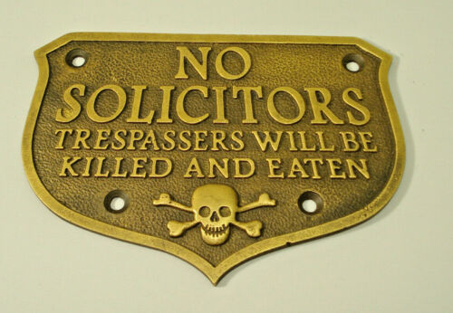No Solicitors Trespassers Will Be Killed & Eaten Whiskey Gambling Plaque Sign