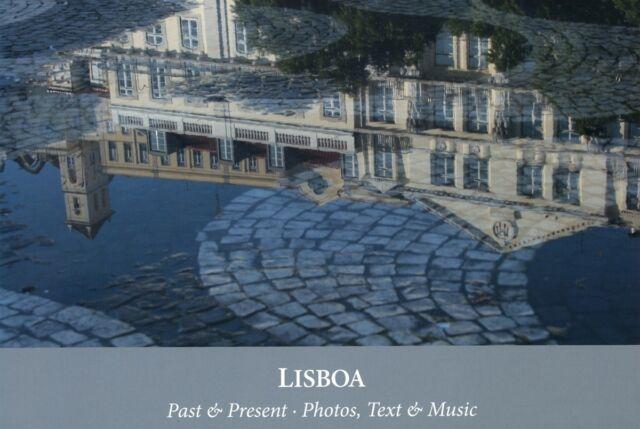 LISBOA - Past & Present - Photos, Text & Music (OqueStrada/Dona Rosa)