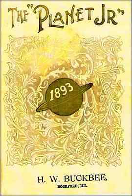 1893 Planet Jr. Catalog - S.l. Allen Co. Reprint