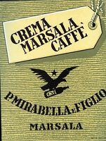 P. Mirabella E Figlio - Marsala , Crema Marsala Caffe' , -  - ebay.it