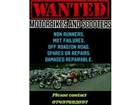 Wanted motorbike and scooters !!!