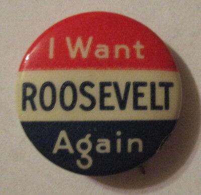 Antique I WANT ROOSEVELT AGAIN Political CAMPAIGN PINBACK BUTTON - Vintage FDR