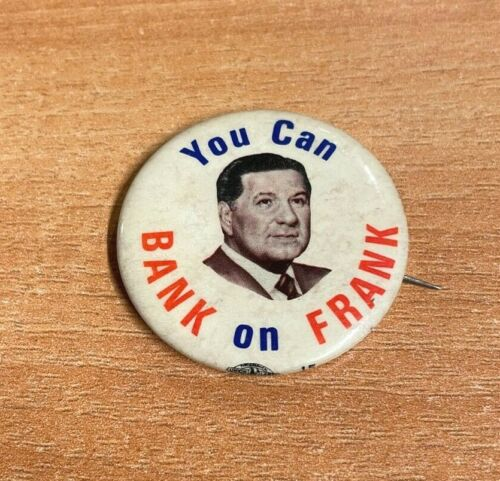 Vintage You Can Bank on Frank Rizzo Political Pin Philadelphia Mayor Early 1970s