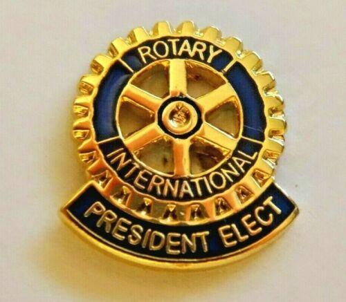 ROTARY INTERNATIONAL ~ PRESIDENT ELECT ~ NICE ENAMEL LAPEL PIN