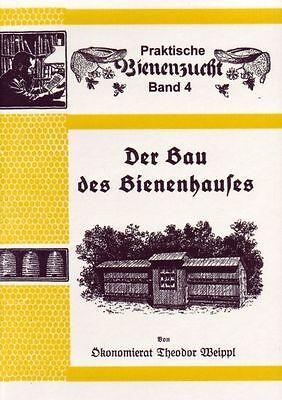 Der Bau des Bienenhauses - Bienenhaus bauen Bauplan Theodor Weippl ~1920 Reprint