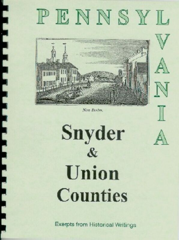History of Union/Snyder County PA Lewisburg Pennsylvania