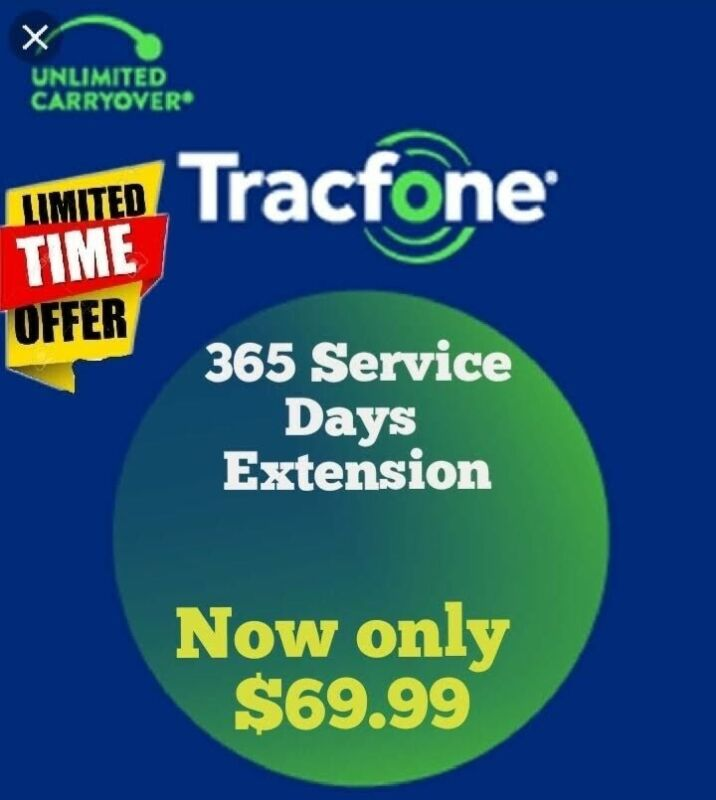 Fast Refill /Tracfone 1 year Extension/ 365 Service Days Now Only $ 67.99