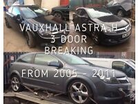 VAUXHALL ASTRA 3 DOOR FROM 2005 ONWARDS OVER 20 IN STOCK BREAKING FOR SPARES