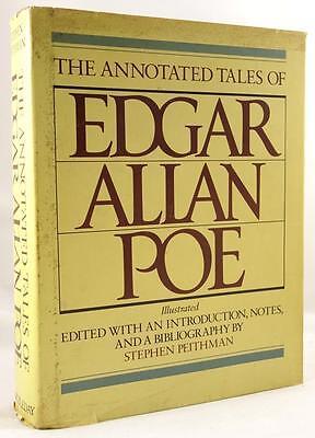 The Annotated Tales of Edgar  Allen Poe  by Stephen  Peithman (editor) illustrat (Edgar Allen Poe Annotated)