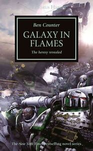 Galaxy in Flames (The Horus Heresy) by Counter, Ben