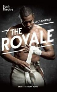 The Royale (Oberon Modern Plays) by Marco Ramirez | Paperback Book | 97817831985