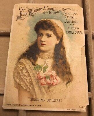"""JOHN REARDON & SONS ANCHOR OVAL SOAP VICTORIAN TRADE CARD """"MORNING OF LIFE"""""""
