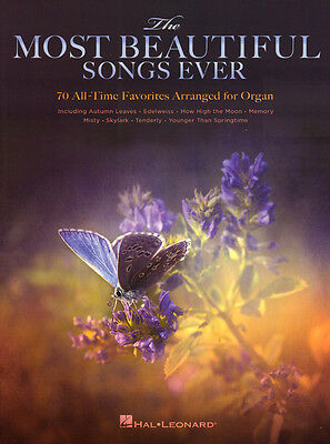 The Most Beautiful Songs Ever for Organ 70 Evergreens Noten für Orgel
