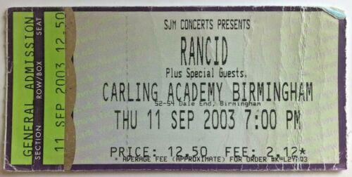 2003 Rancid Ticket Stub 9/11/03 - Carling Academy Birmingham, United Kingdom