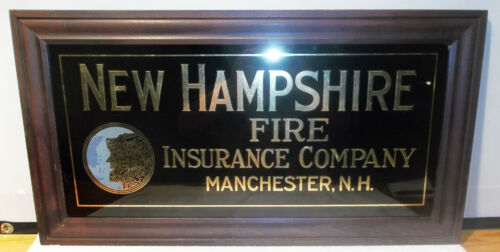 OLD NEW HAMPSHIRE FIRE INSURANCE Co REVERSE PAINTED GLASS ADV. SIGN MANCHESTER