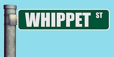 Whippet St Street Sign Heavy Duty Aluminum Road Sign 17 X 4