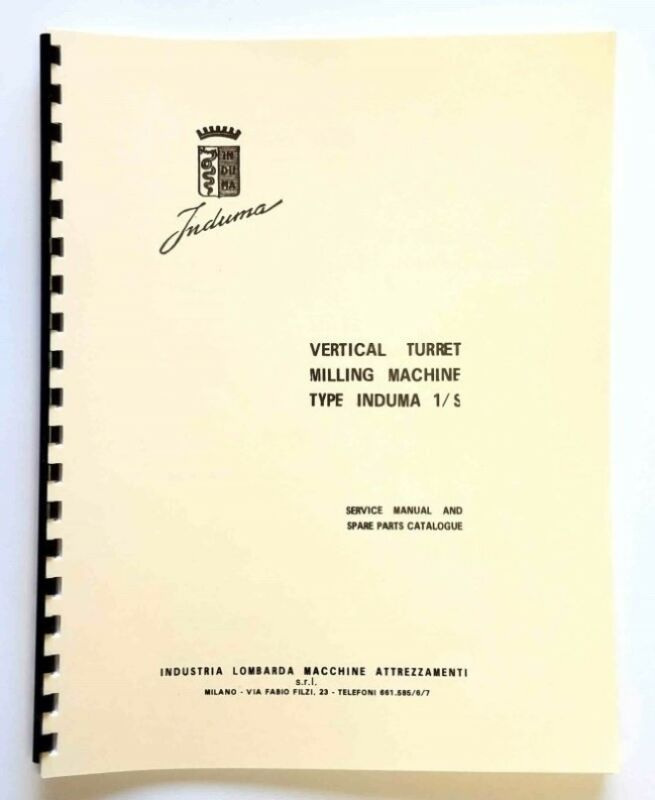Instruction & Parts Manual Induma 1/S Vertical Turret Milling Machine