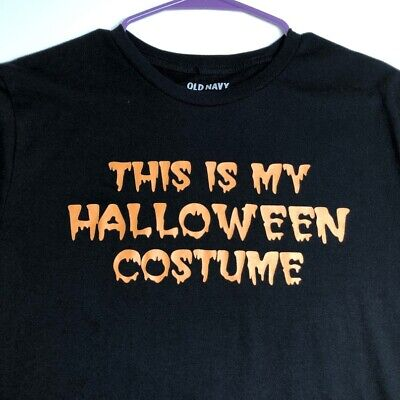 This Is My Halloween Costume T (Old Navy This Is My Halloween Costume Men's Short Sleeve T Shirt Large L)