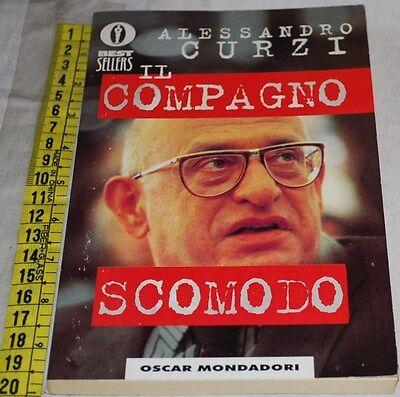 CURZI Alessandro - IL COMPAGNO SCOMODO - Oscar BS Mondadori - libri usati