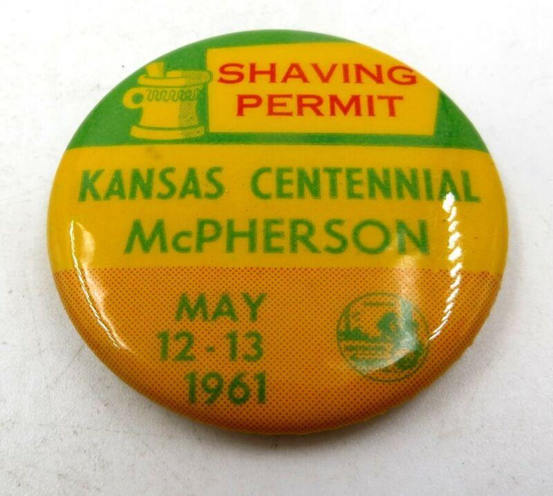 Vintage Shaving Permit Pinback Pin - Kansas Centennial McPherson, 1961