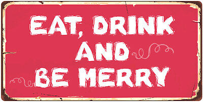 858HS Eat Drink And Be Merry 5