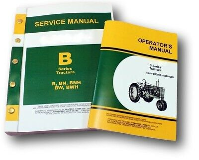 Set John Deere B Bn Bw Bwh Bnh Tractor Master Service Manual Owners Operators