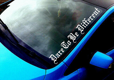 Dare To Be Different 02 ANY COLOUR Windscreen Sticker Drift JDM Car Vinyl Decal