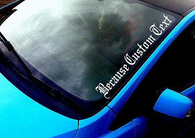 Because Custom (2) Any Text ANY COLOUR Windscreen Sticker Drift Car Vinyl Decal