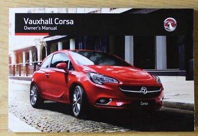 VAUXHALL CORSA E FOR MANUAL & AUTOMATIC OWNERS MANUAL HANDBOOK 2014-2017 BOOK