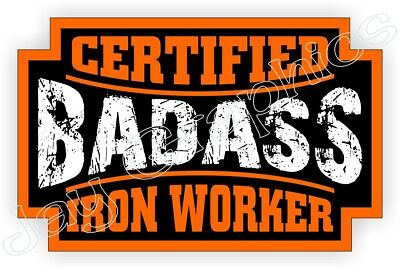 Badass Iron Worker Hard Hat Sticker Decal Motorcycle Helmet Label Foreman