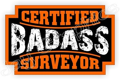 Badass Surveyor Hard Hat Sticker Welder Safety Helmet Decal Foreman Level Tool